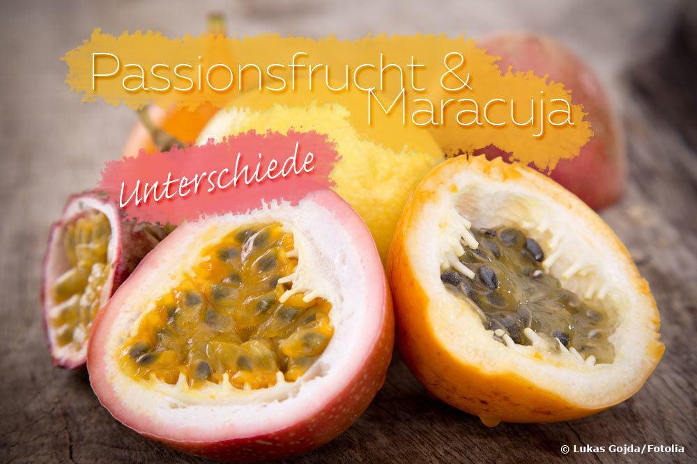 Passionsfrucht und Maracuja