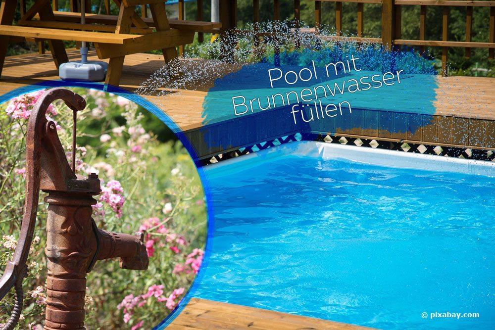 Pool mit Brunnenwasser füllen