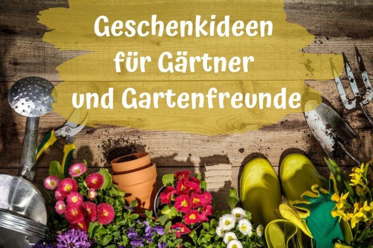 Geschenke für Gärtner