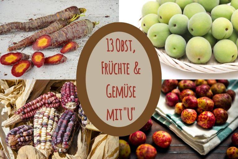 Obst, Gemüse mit U - Titel