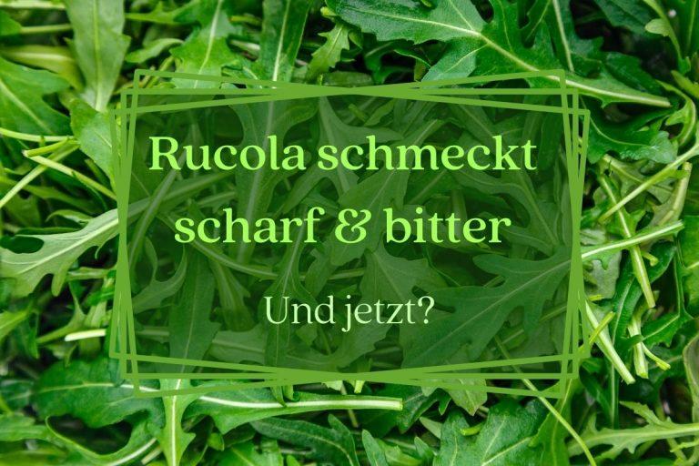 Rucola schmeckt bitter - Titel