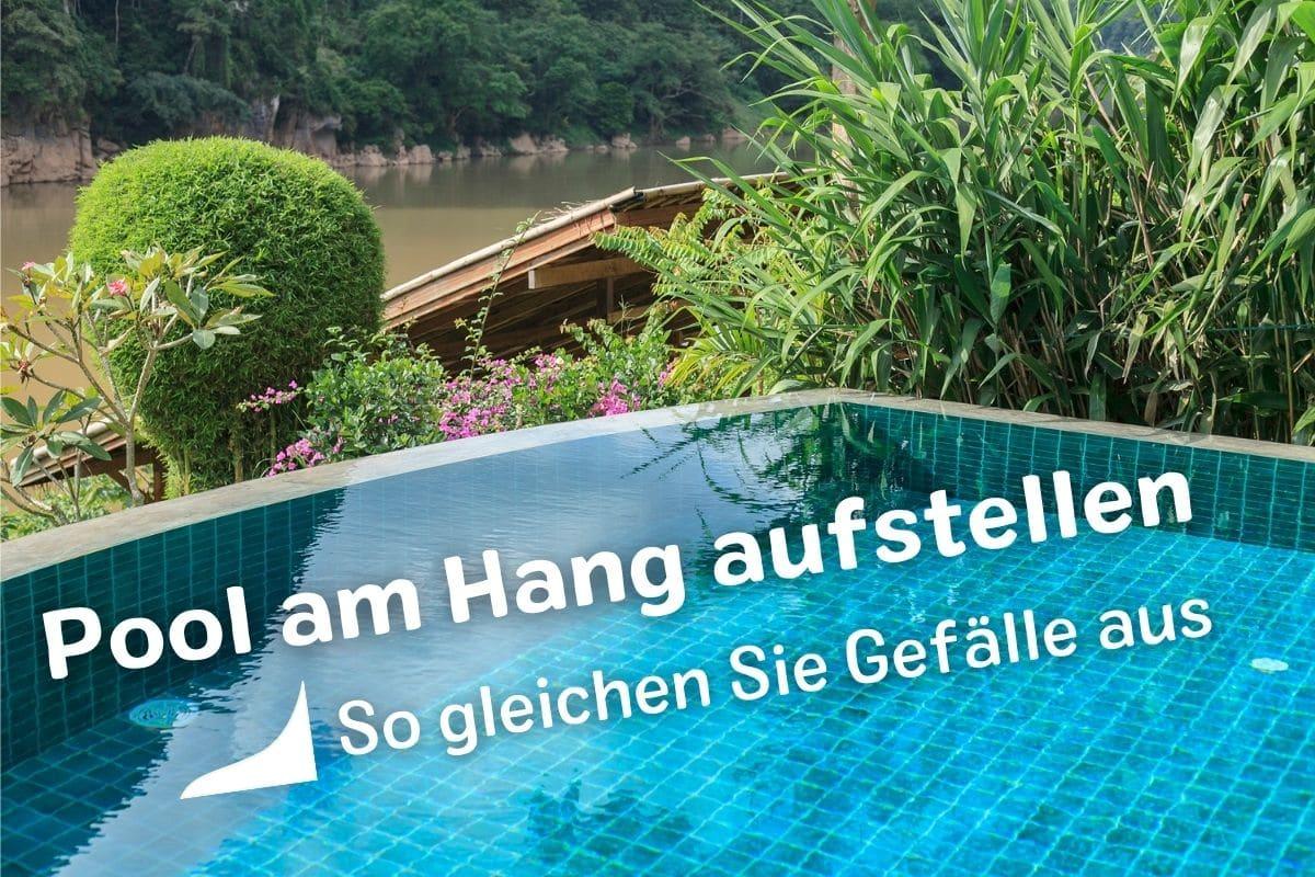 Pool am Hang