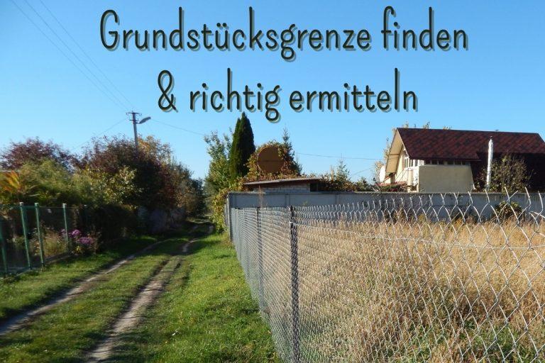 Grundstücksgrenze finden und ermitteln - Titel