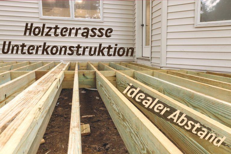 Der ideale Abstand der Unterkonstruktion für eine Holzterrasse - Titel