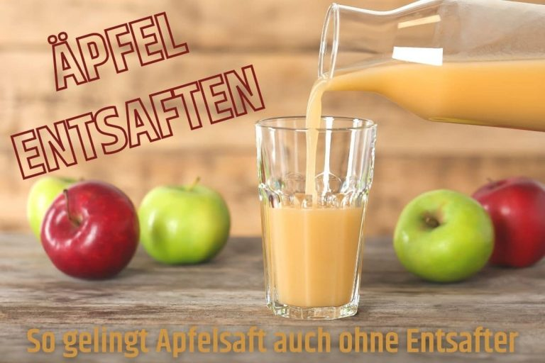 Äpfel ohne Entsafter entsaften - Frischen Apfelsaft ausschenken