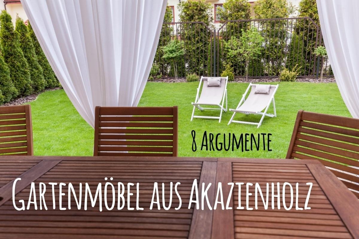 Gartenmöbel aus Akazienholz: 8 Argumente - Titelbild