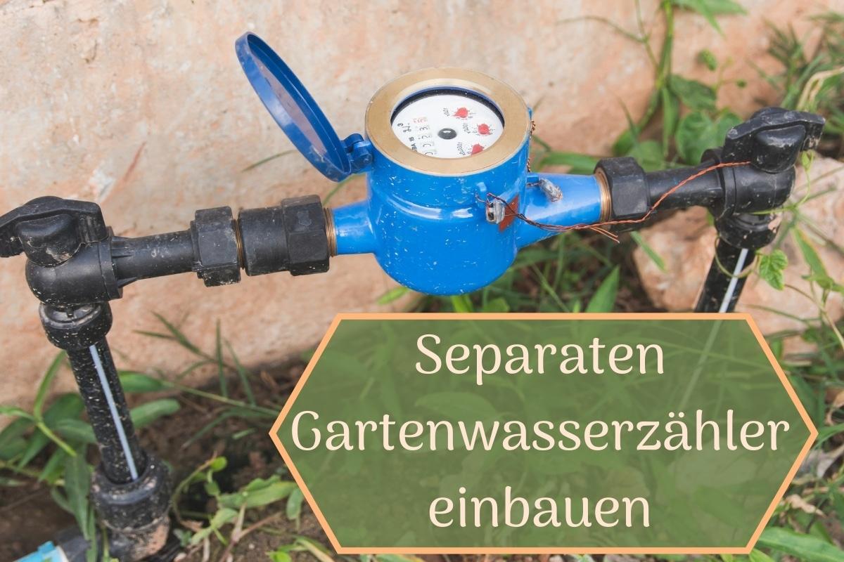 separaten Gartenwasserzähler einbauen - Titel