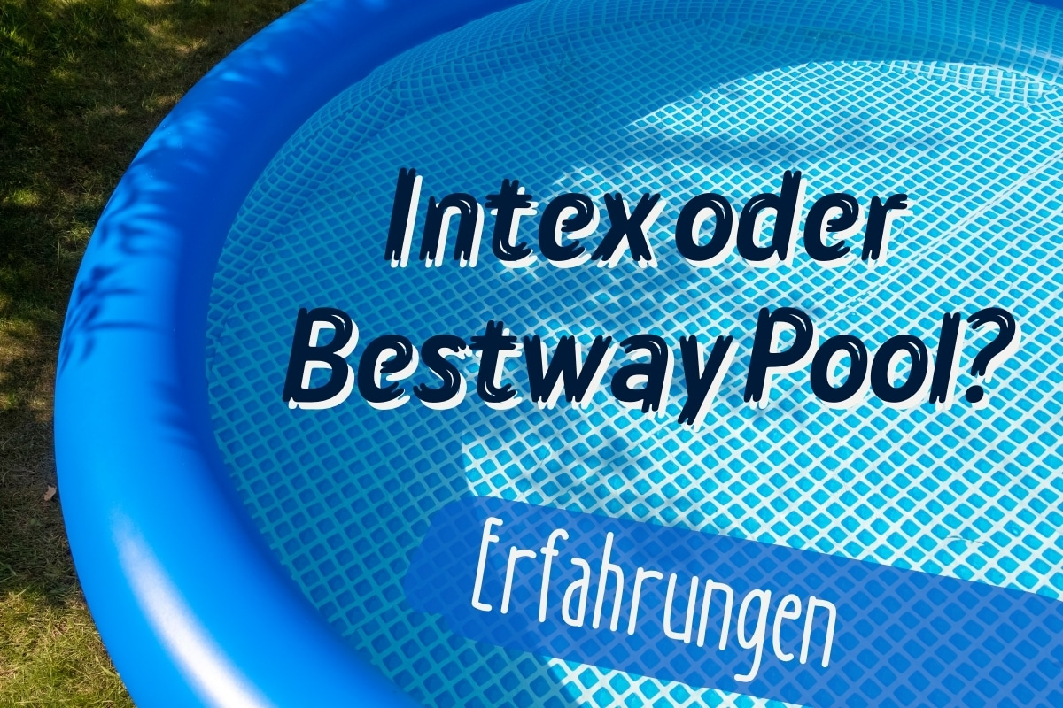 Intex oder Bestway Pool - Titel