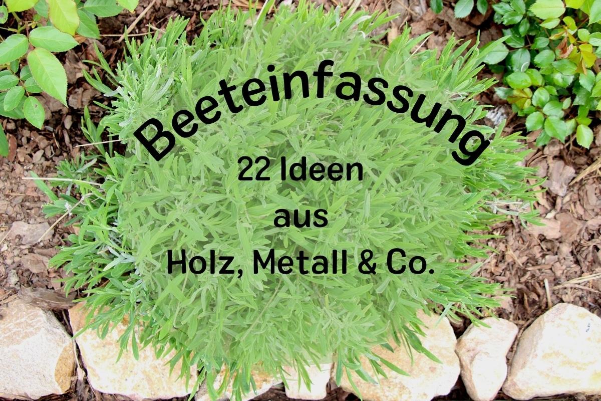 22 Ideen für Beeteinfassungen: Holz, Metall & Stein - Titelbild