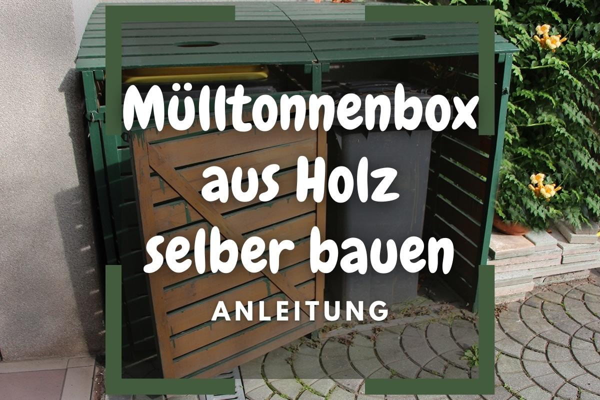 Mülltonnenbox aus Holz selber bauen - Titelbild