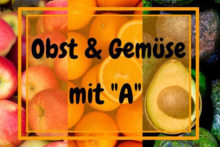 """15 Obst, Früchte und Gemüse mit """"A"""" am Anfang - Titelbild"""