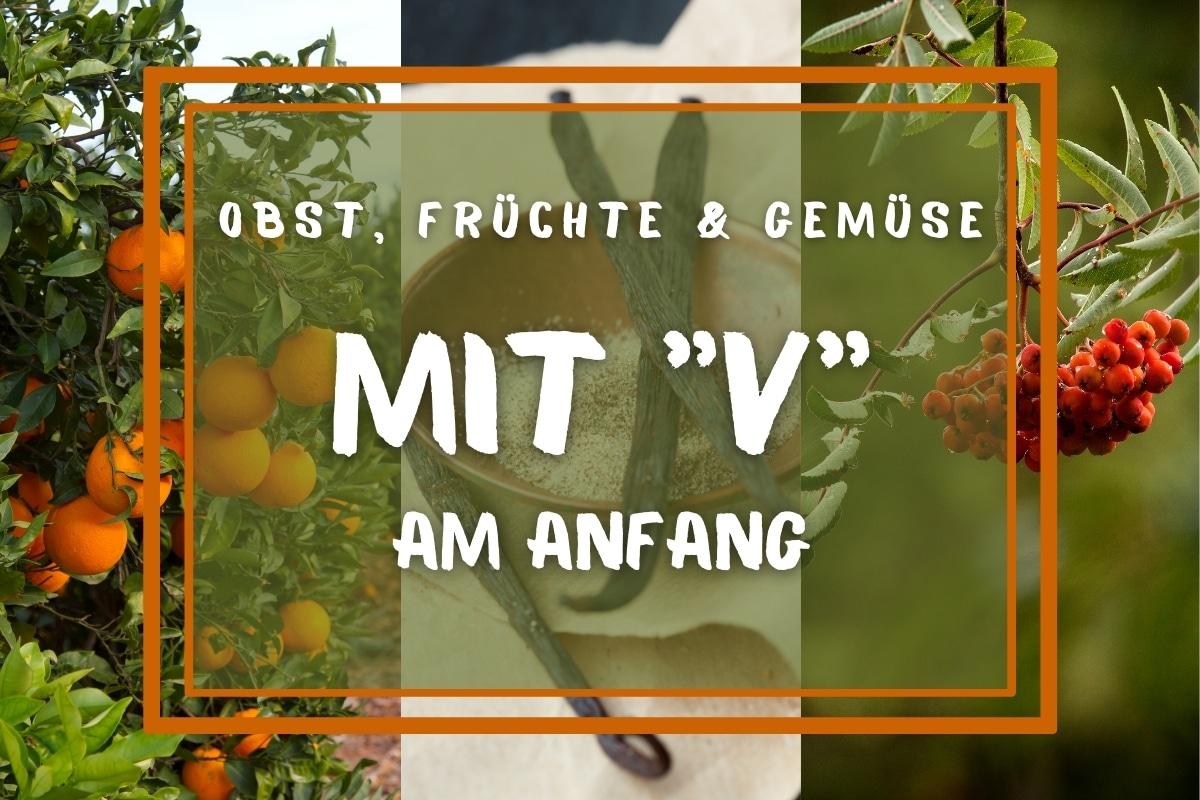 """15 Obst, Früchte und Gemüse mit """"V"""" am Anfang - Titelbild"""