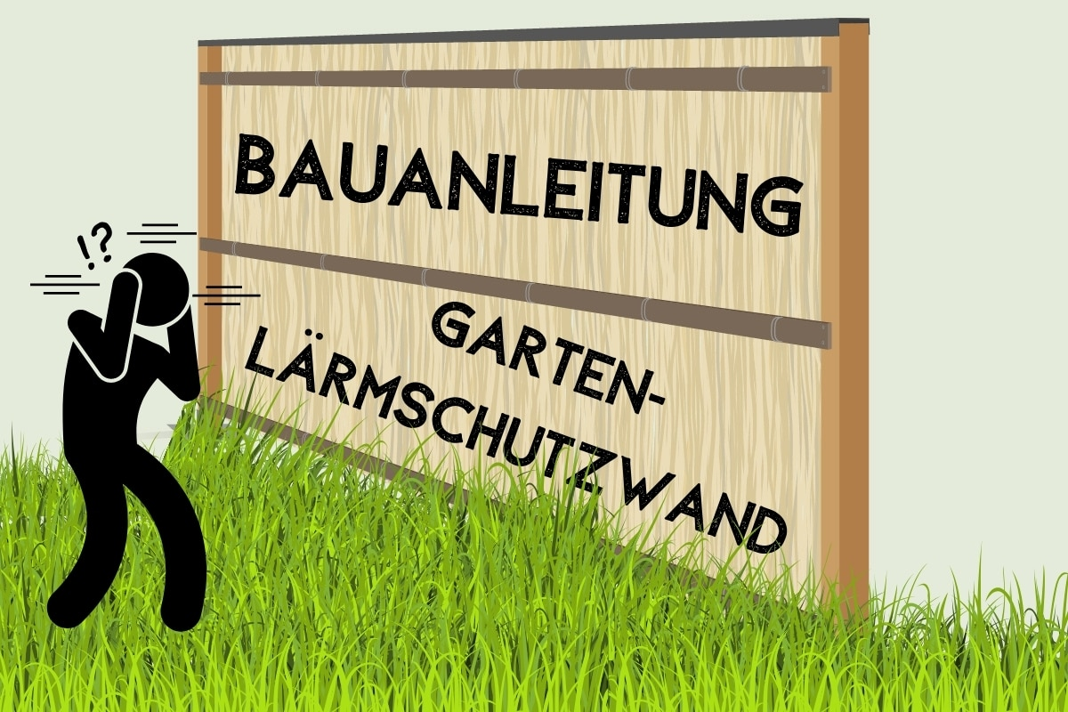Bauanleitung: Garten-Lärmschutzwand selber bauen - Titelbild