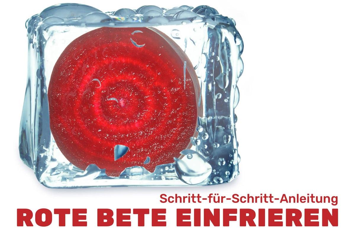 Rote Bete einfrieren - Rote Bete in Eiswürfel